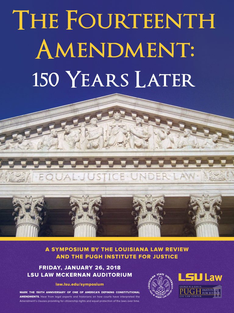 Upcoming Symposium- The Fourteenth Amendment: 150 Years Later